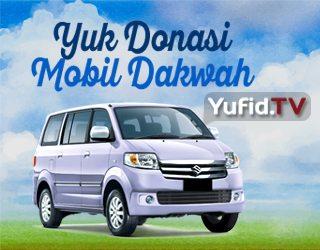 Donasi Dakwah Mobil Yufid.tv