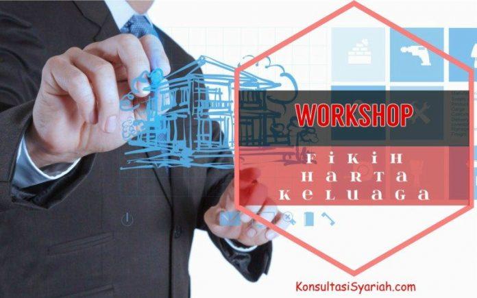 workshop fikih keuangan keluarga konsultasi syariah