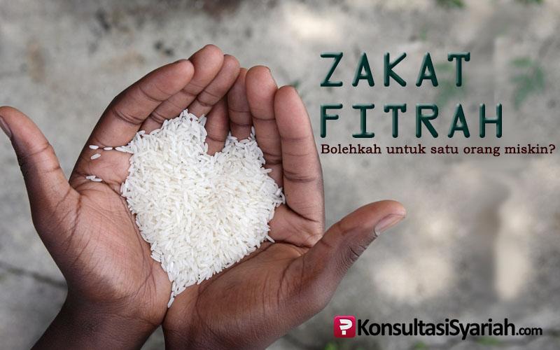 Zakat Fitrah Untuk Satu Orang Miskin Konsultasi Agama Dan Tanya
