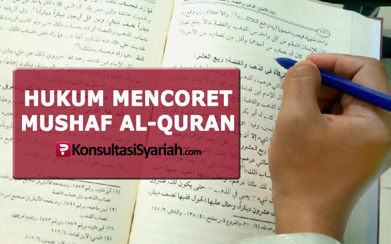 Dilarang Corat Coret Di Mushaf Al Quran Konsultasi Agama Dan