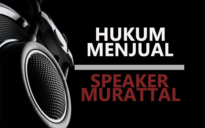 hukum menjual speaker murattal konsultasi kesehatan dan
